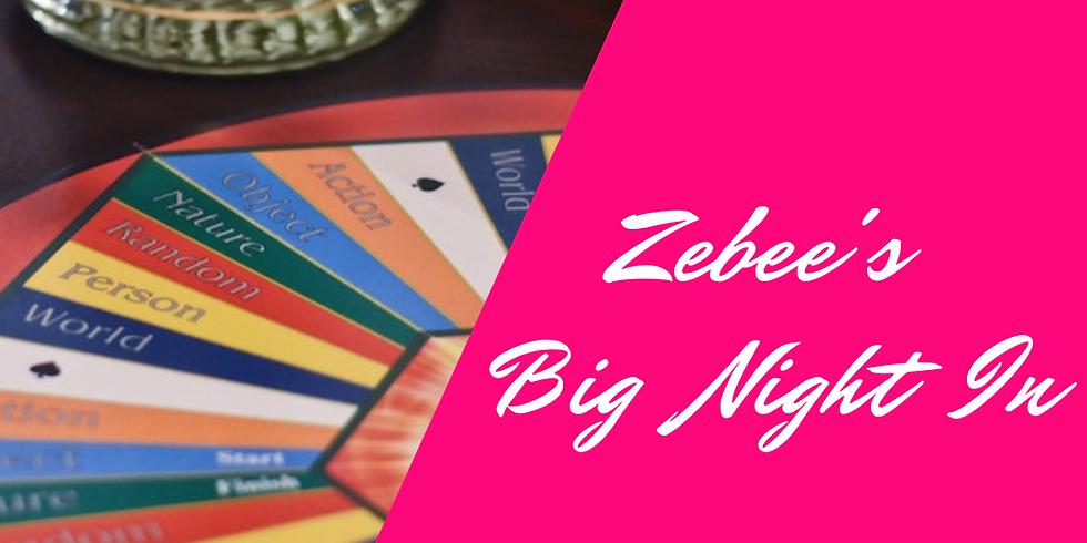 Zebee's Big Night In