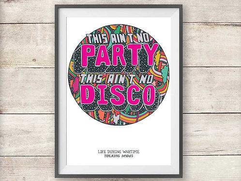 Talking Heads - This Ain't No Disco Print