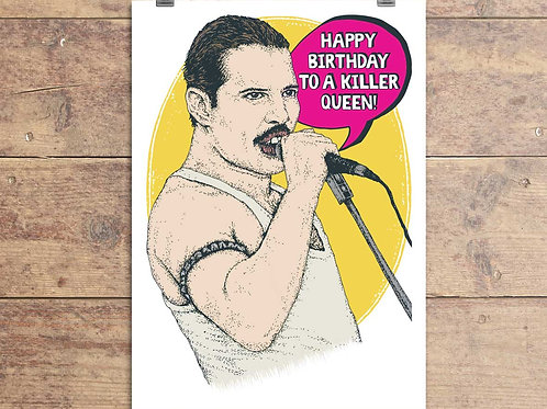 Freddie Mercury Queen Happy Birthday To A Killer Queen - Greeting Card