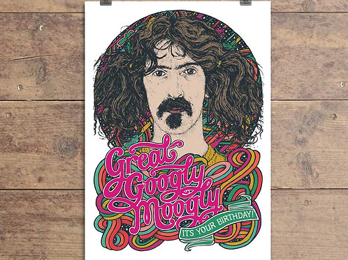 Frank Zappa - Great Googly Moogly It's Your Birthday - Greeting Card