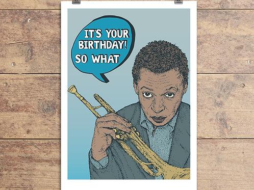 Miles Davis Birthday Greeting Card