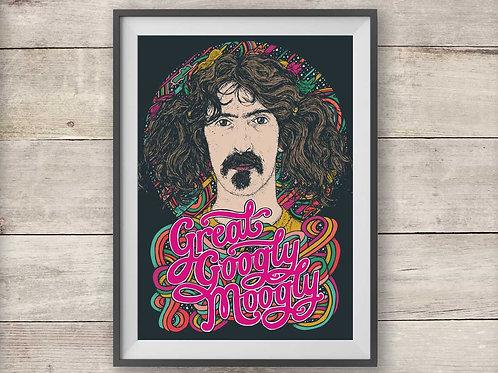 Frank Zappa - Great Googly Moogly - Print - Poster
