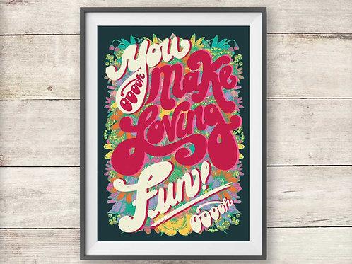 You Make Loving Fun - Fleetwood Mac Song Title Print