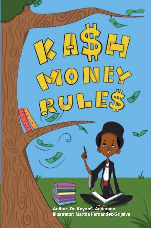 Kash Money Rules