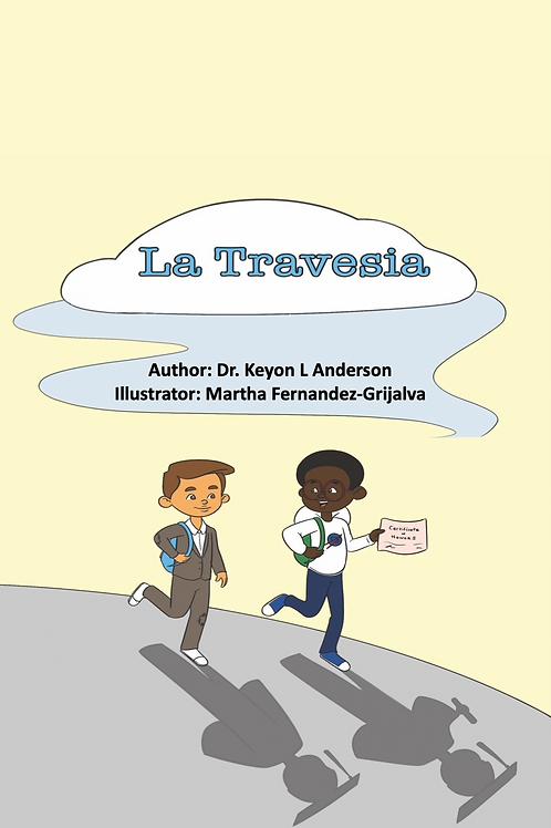 """""""La Travesía"""""""