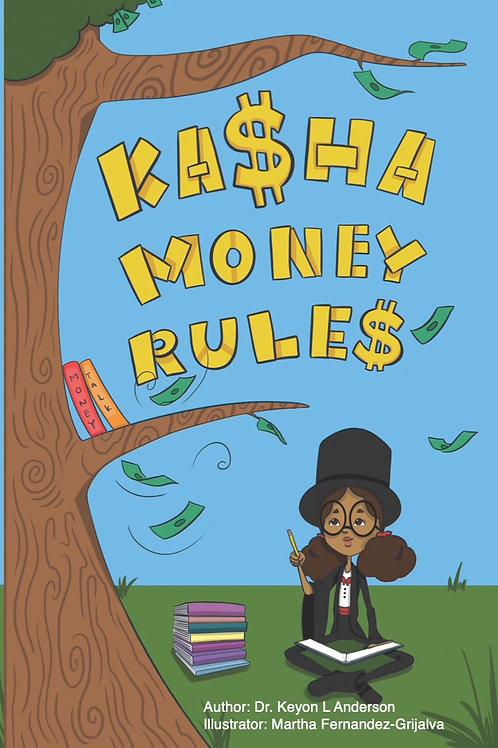 Kasha Money Rule
