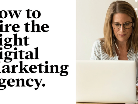 Tips for Hiring the Right Digital Marketing Agency for Your B2B Company