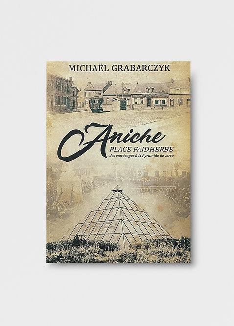 Aniche Place Faidherbe / Michaël Grabarczyk