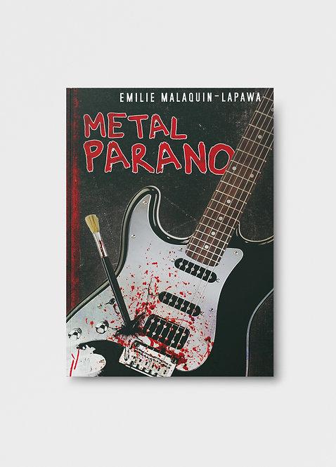 Metal Parano / Emilie Lapawa-Malaquin
