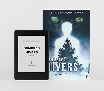 Sombres Hivers / Emilie Malaquin-Lapawa