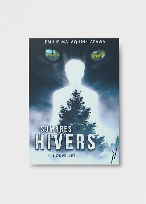 Sombres Hivers / Emilie Malaquin-Lapawa
