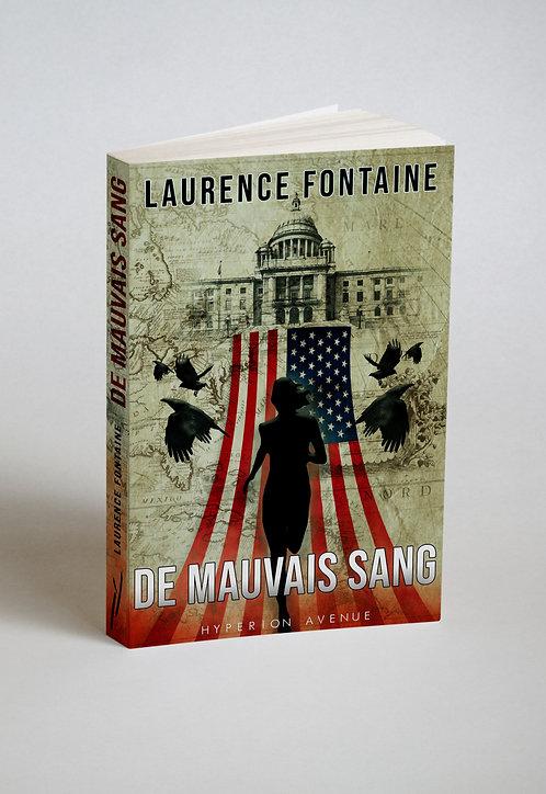 De Mauvais Sang / Laurence Fontaine