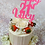 Pink Drip Birthday Cake / Lily Blossom Cake Creations / Liverpool