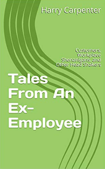Tales From An Ex-Employee cover Kindle.p
