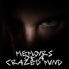 Memoirs of a Crazed Mind cover