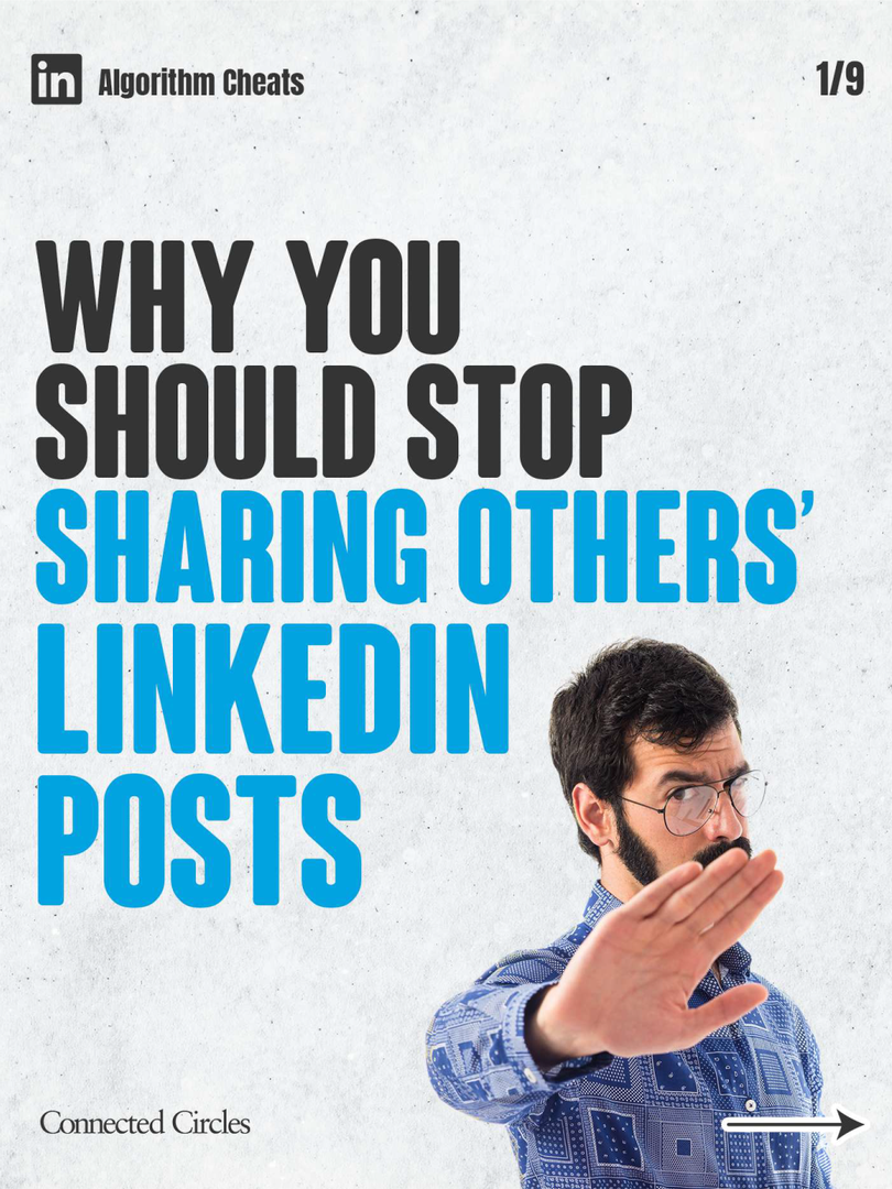 Why you should stop sharing others' LinkenIn posts