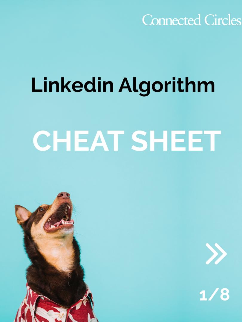 LinkedIn Algorithm Cheat Sheet