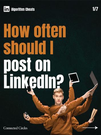 How often should I post on LinkedIn?