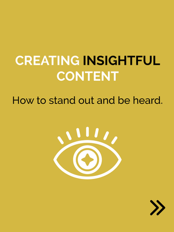 Creating insightful content