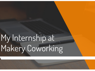 My Internship at Makery Coworking