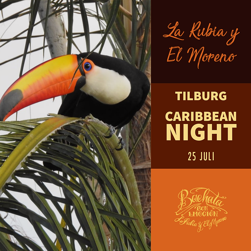 Caribbean Night, Tilburg