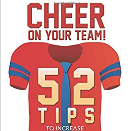 Cheer on Your Team! 52 Tips to Increase Employee Retention & Engagement Book