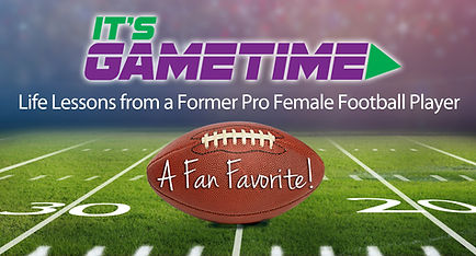 Gametime Life Lessons from a former Pro Female Football Player