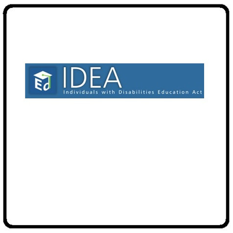 IDEA (Individuals with Disabilities Education Act)