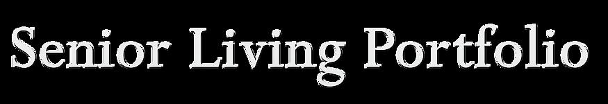 Senior Living Portfolio.png