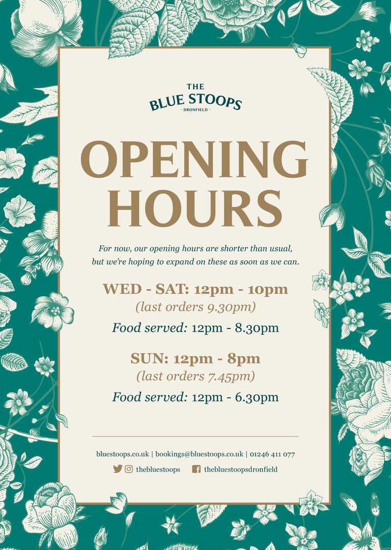 Blue Stoops Opening Hours