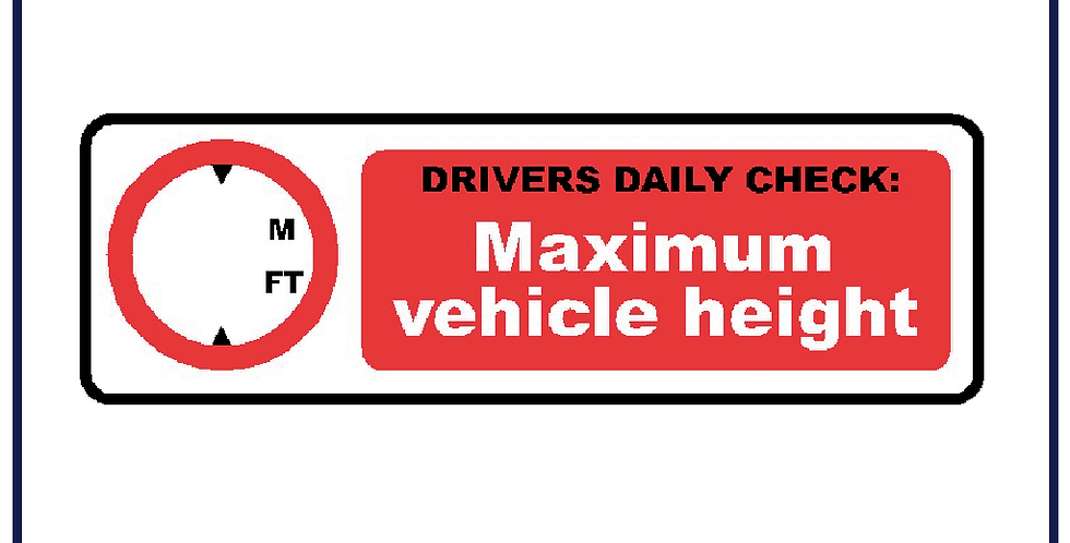 5x MAX HEIGHT Vehicle Sign 120mm X 38mm Self Adhesive