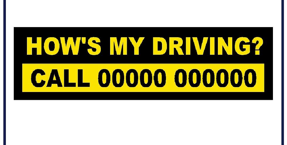 HOW'S MY DRIVING? 300mm X 85mm Bus Coach Truck Van HGV