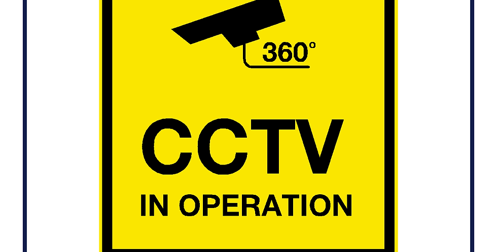 CCTV in operation 360 degrees sign