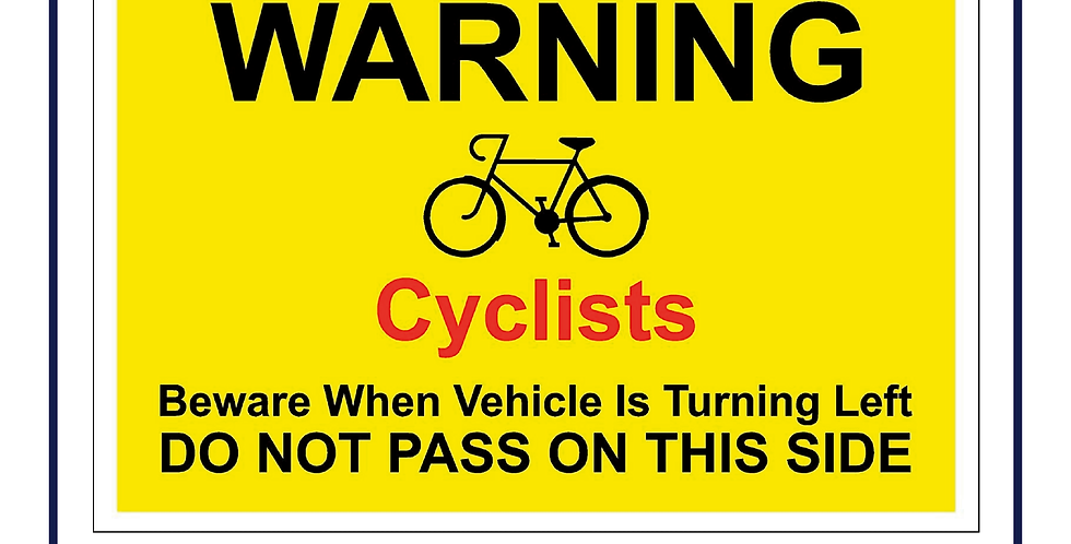DVS Compliant - Cyclists do not pass on this side