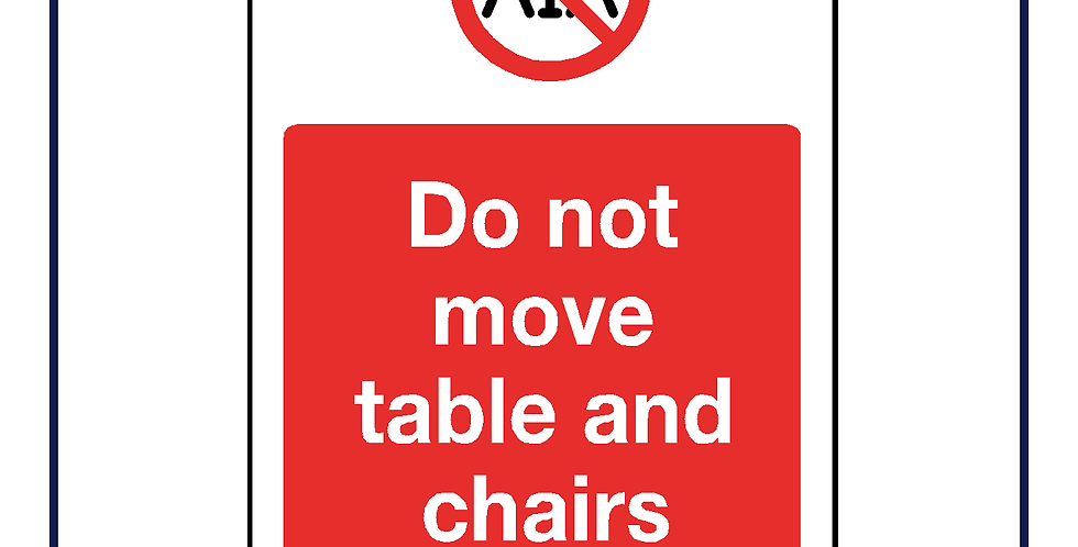 Do not move table and chairs