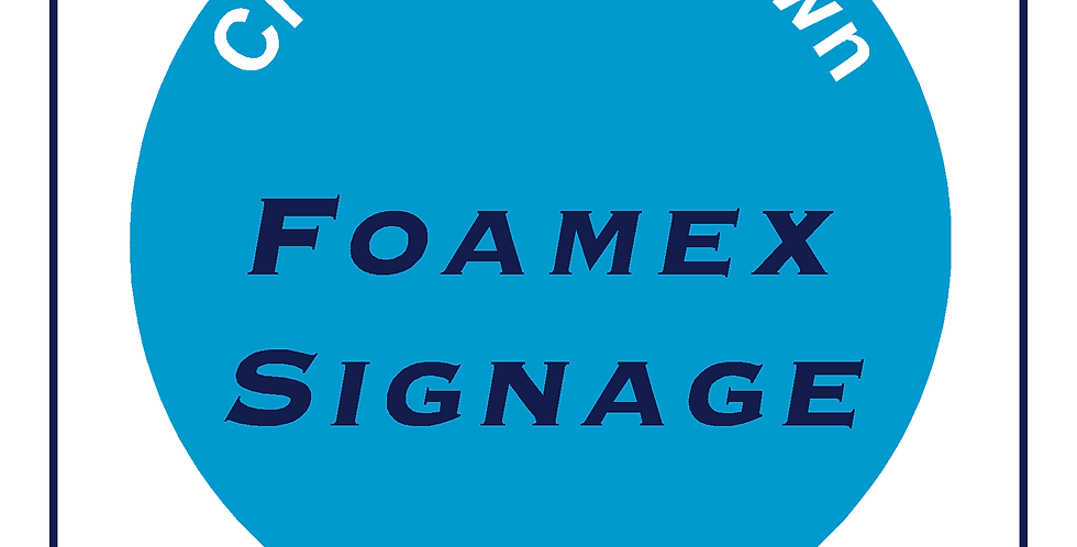 Create your own sign - Foamex