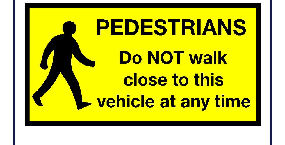 Pedestrian notice Sign - Self Adhesive - A4/A3