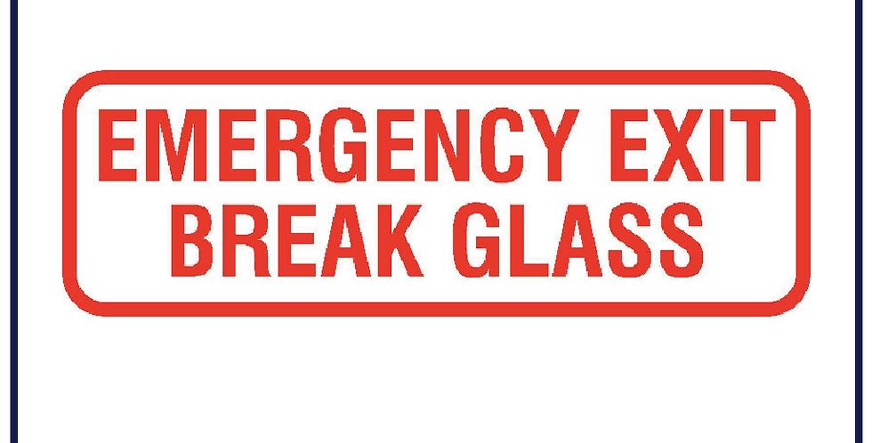 5x EMERGENCY EXIT BREAK GLASS Sticker 250mm X 85mm