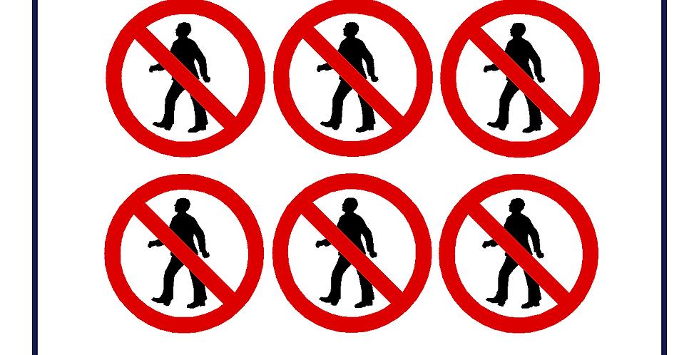 No Pedestrians - self adhesive sticker 90mm