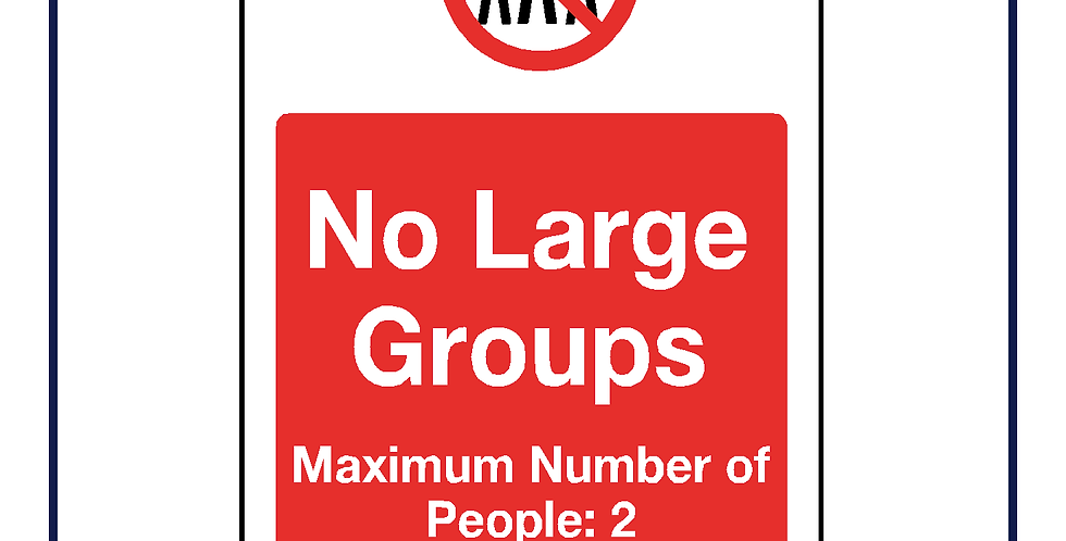 No large groups 2 persons maximum