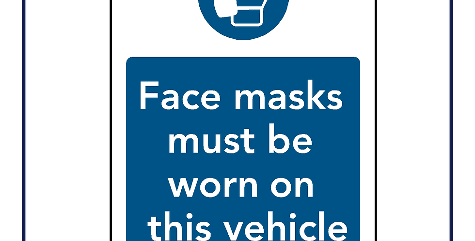Face Masks Must be Worn on This Vehicle