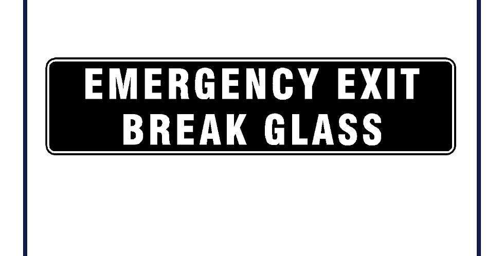 EMERGENCY EXIT BREAK GLASS BLACK Sticker 210mm X 50mm