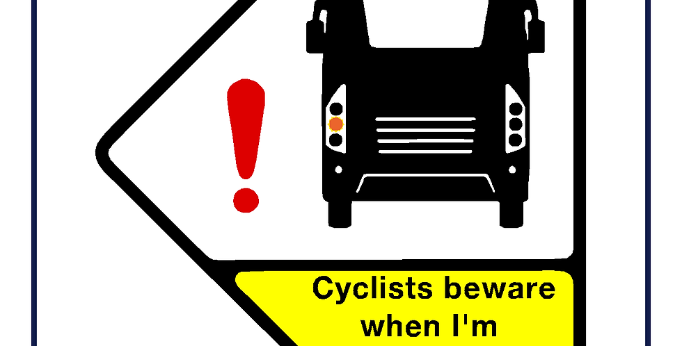 Cyclists beware when I'm turning left