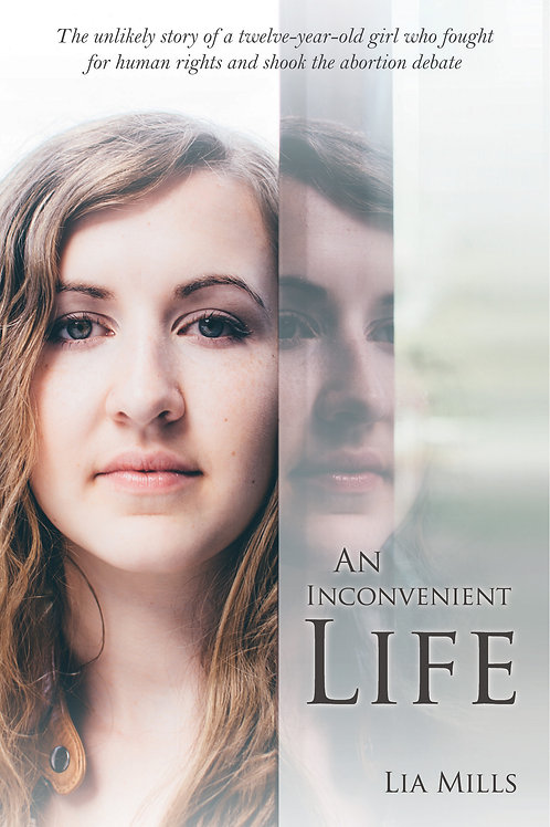 An Inconvenient Life By: Lia Mills