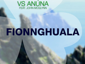 Fionnghuala - Dance to Tipperary vs. Anúna feat. John McGlynn Summer '17 Edit OUT NOW