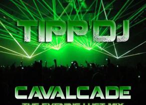 Tipp'DJ CAVALCADE (The Evening Lust Mix) Radio Edit Now On YouTube.