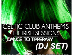Happy St. Patrick's Day, Stop the Rock, Irish EDM and Celtic Club Anthems.