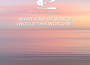 New Single WHAT KIND OF WORLD (WOULD THIS WORLD BE) Released Today.