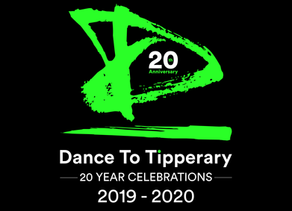 DANCE TO TIPPERARY 20 YEAR CELEBRATIONS COVID-19 DETAILS.
