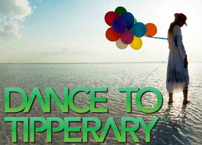 """DANCE TO TIPPERARY """" Return To Me"""""""
